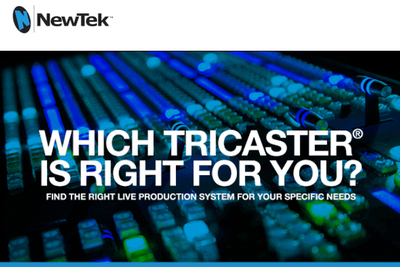 Which Tricaster is right for you?