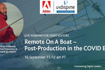 Arvato Systems' Vidispine Team Presents Webinar On Innovative Solutions For Remote Collaborative Post Workflows, With Live Remote Editing Dem0