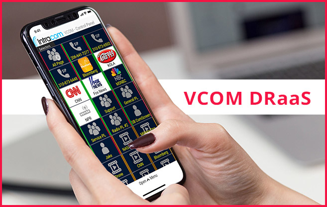 Intracom Systems, LLC Releases, VCOM, DRaaS Disaster Recovery, In-The-Cloud Matrix solution, VCOM DRaaS, COVID-19