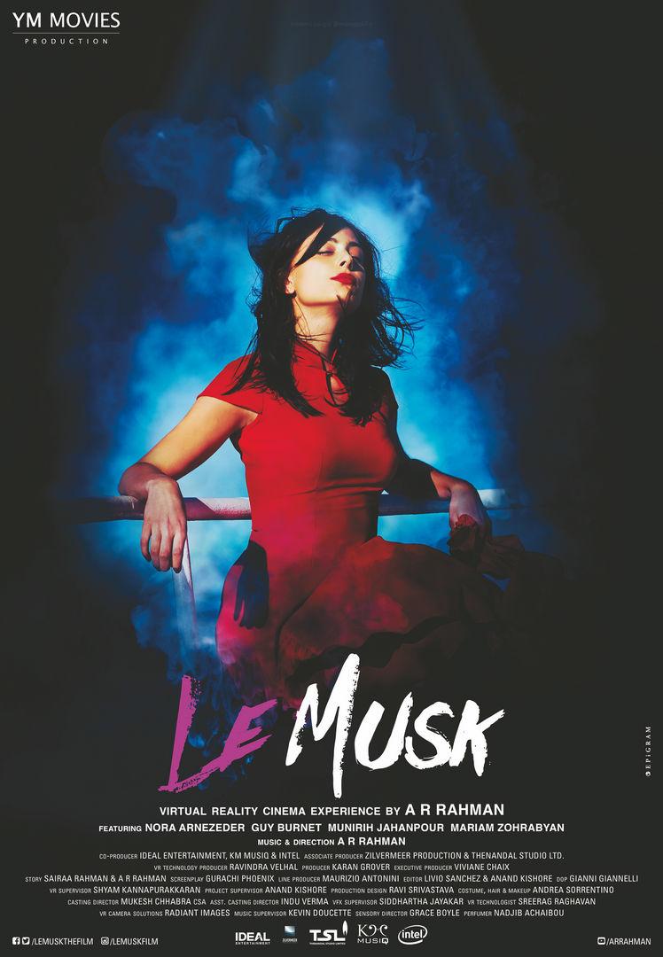 A. R. Rahman's directorial debut, Le Musk